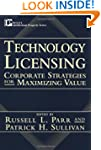 Technology Licensing: Corporate Strat...