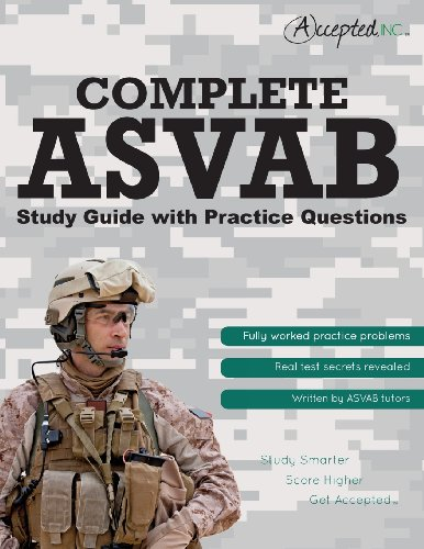 Asvab Prep Book: Complete Study Guide With Practice Test Questions