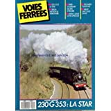 VOIES FERREES [No 44] du 01/11/1987 - 230 G 353 LA STAR - BERLIN METROPOLE FERROVIAIRE - PARIS-ST-GERMAIN 150...