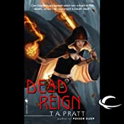 Dead Reign: A Marla Mason Novel | [T. A. Pratt]