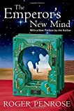 The Emperor's New Mind: Concerning Computers, Minds, and the Laws of Physics (Popular Science)