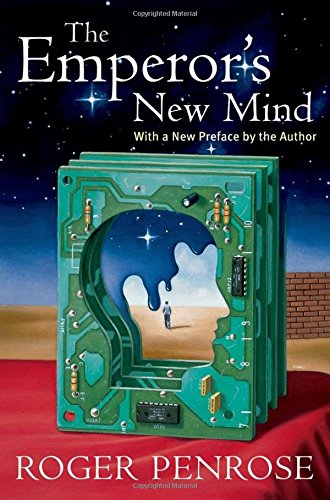 The Emperor's New Mind: Concerning Computers, Minds, And The Laws Of Physics 1st Edition price comparison at Flipkart, Amazon, Crossword, Uread, Bookadda, Landmark, Homeshop18
