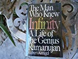img - for The Man Who Knew Infinity: A Life of the Genius Ramanujan First , First edition by Kanigel, Robert (1991) Hardcover book / textbook / text book