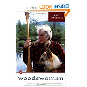 Woodswoman: Living  Alone in the  Adirondack Wilderness by