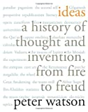 img - for Ideas: A History of Thought and Invention, from Fire to Freud book / textbook / text book