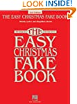 The Easy Christmas Fake Book: 100 Son...