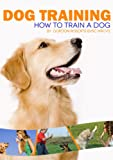 img - for Dog Training (how to train a dog) book / textbook / text book