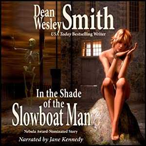 In the Shade of the Slowboat Man Audiobook