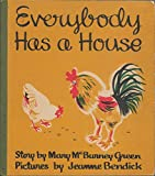 img - for Everybody Has A House book / textbook / text book