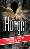 iHunger: Strengthen Your Connection to God in 21 Days