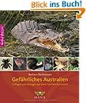 Gef�hrliches Australien: Giftiges und...