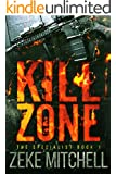 KILL ZONE: AN ACTION THRILLER (THE SPECIALIST Book 1)