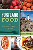 51fZQYylQKL. SL160 : Portland Food: The Culinary Capital of Maine   Food and Travel