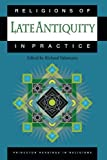 img - for Religions of Late Antiquity in Practice book / textbook / text book