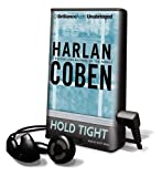 Hold Tight [With Headphones] (Playaway Adult Fiction)