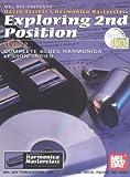 Mel Bay Exploring 2nd Position (Harmonica Masterclass Series, Level 2)