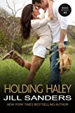 Holding Haley (The West Contemporary Romance Series Book 3)