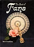 Book of Fans: A Collector's Guide (0904681963) by Armstrong, Nancy
