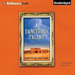 A Dangerous Talent Hörbuch