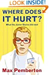 Where Does It Hurt?: What the Junior...
