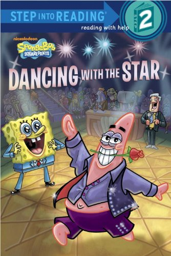 Dancing with the Star (SpongeBob SquarePants) (Step into Reading)