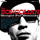 echange, troc Bongolian - Bongos For Beatniks