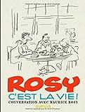 Rosy c'est la vie - tome 1 - Rosy c'est la vie !