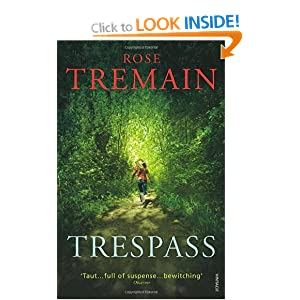 Trespass Amazon Co Uk Rose Tremain 9780099478454 Books border=