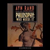 Philosophy: Who Needs It | [Ayn Rand]