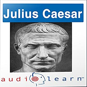Shakespeare's Julius Caesar AudioLearn Follow-Along Manual Audiobook