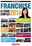 Le guide complet de la Franchise 2014