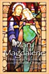 Mary Magdalene: Princess of Orange (E...