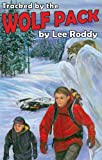 Tracked by the Wolf Pack (Ladd Family Adventures) (0880622644) by Lee Roddy