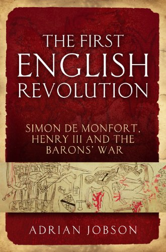 Sale alerts for Continuum The First English Revolution: Simon De Montfort, Henry III and the Barons' War (Continuum Sources in Ancient History) - Covvet