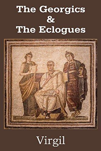 The Georgics & The Eclogues