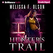 Hunter's Trail: A Scarlett Bernard Novel, Book 3 | Melissa F. Olson