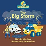 img - for Dump Truck Dave . . . The Big Storm book / textbook / text book