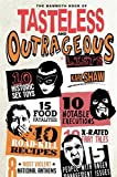 img - for The Mammoth Book of Tasteless and Outrageous Lists (The Mammoth Book Series) book / textbook / text book