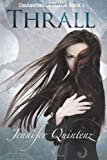 Jennifer Quintenz Thrall: A Daughters Of Lilith Novel: 1