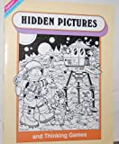 img - for Hidden Pictures and Thinking Games By Highlights book / textbook / text book