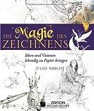 Die Magie des Zeichnens (3939817546) by Cliff Wright