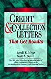 img - for Credit & Collection Letters That Get Results by Meyer Harold E. Sievert Scott A. (1994-01-01) Paperback book / textbook / text book