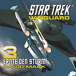 Star Trek. Ernte den Sturm (Vanguard 3) Hörbuch
