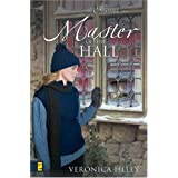Master of the Hall (The Eden Hall Series, Book 4) ~ Veronica Heley