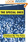 The Special Ones: Chelsea By The Fans