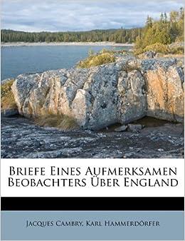 Briefe Eines Aufmerksamen Beobachters 220 Ber England German