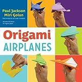 Paul Jackson Origami Airplanes