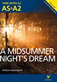img - for York Notes AS/A2 A Midsummer Night's Dream (York Notes Advanced) book / textbook / text book