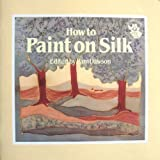 img - for How to Paint on Silk book / textbook / text book