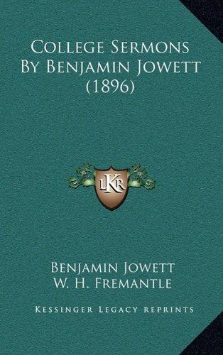 College Sermons by Benjamin Jowett (1896)